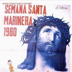 Carteles de Semana Santa: CARTEL SEMANA SANTA MARINERA VALENCIA 1960. Lote 25884779