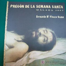 Carteles de Semana Santa: SEMANA SANTA DE MALAGA PREGON 2003 . Lote 26994278
