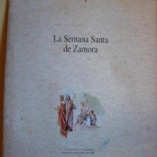 Carteles de Semana Santa: LA SEMANA SANTA DE ZAMORA. COLECCION DE 17 LAMINAS. Lote 27242194
