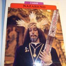 Carteles de Semana Santa: CADIZ, NAZARENO,JUEVES SANTO, SEMANA SANTA. Lote 11658628