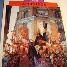 Carteles de Semana Santa: CADIZ, AFLIGIDO, JUEVES SANTO, SEMANA SANTA. Lote 11658660