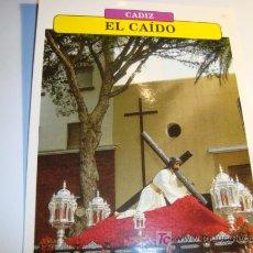 Carteles de Semana Santa: CADIZ, EL CAIDO, MARTES SANTO, SEMANA SANTA. Lote 11658854