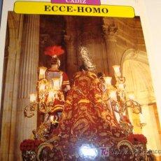 Carteles de Semana Santa: CADIZ, ECCE-HOMO , MARTES SANTO, SEMANA SANTA. Lote 11658887