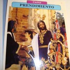 Carteles de Semana Santa: CADIZ, PRENDIMIENTO, LUNES SANTO, SEMANA SANTA. Lote 11658960