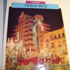 Carteles de Semana Santa: CADIZ, VERACRUZ, LUNES SANTO, SEMANA SANTA. Lote 11658970