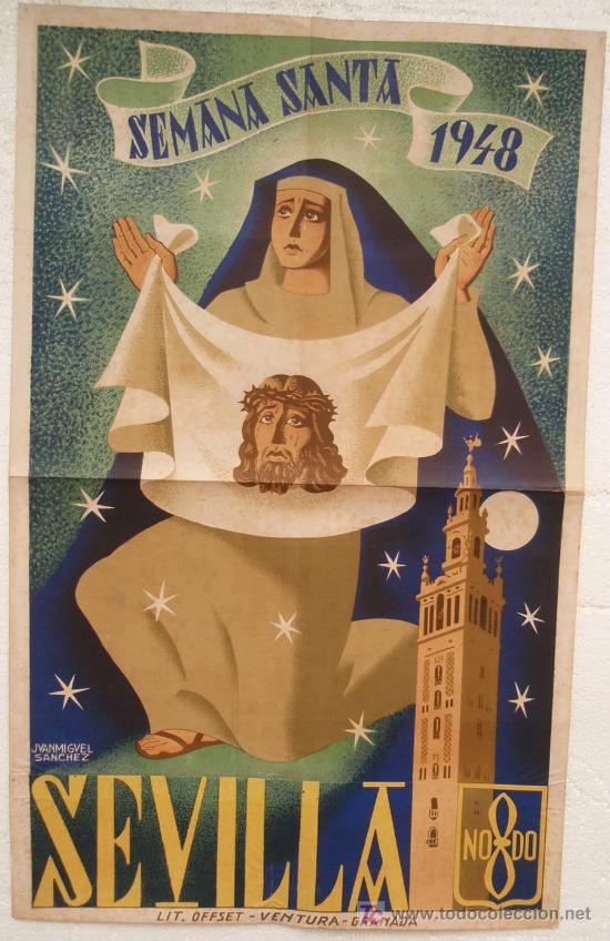 CARTEL SEMANA SANTA , SEVILLA 1948 ,LITOGRAFIA, ILUSTRADOR JUAN MIGUEL SANCHEZ (Coleccionismo - Carteles Gran Formato - Carteles Semana Santa)