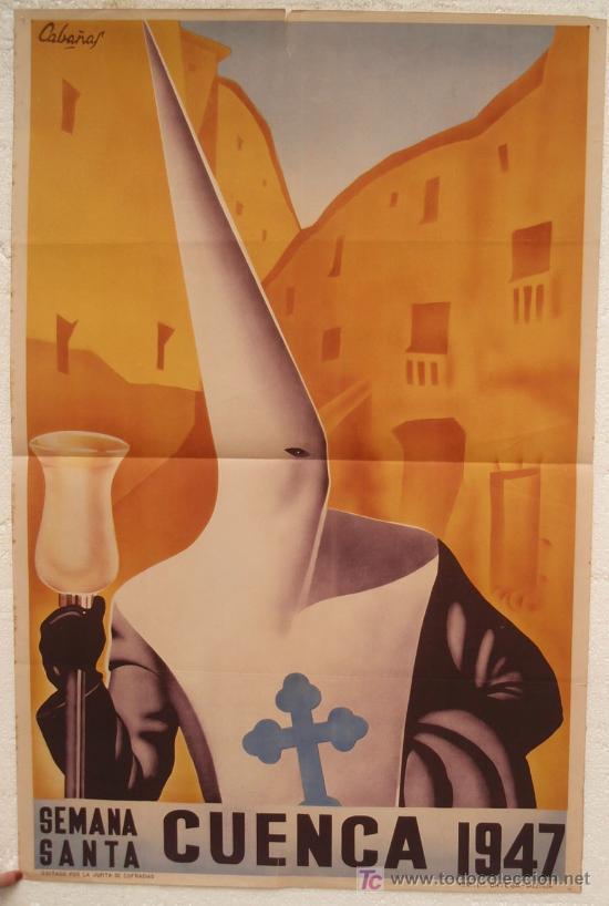 CARTEL SEMANA SANTA , CUENCA 1947 ,LITOGRAFIA, ILUSTRADOR CABAÑAS (Coleccionismo - Carteles Gran Formato - Carteles Semana Santa)