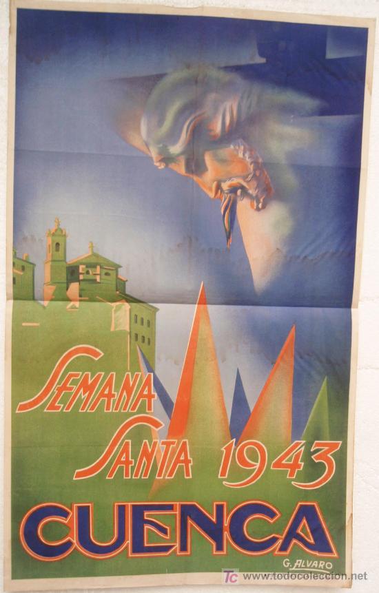 CARTEL SEMANA SANTA , CUENCA 1943 , LITOGRAFIA, ILUSTRADOR ALVARO (Coleccionismo - Carteles Gran Formato - Carteles Semana Santa)