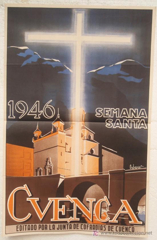 CARTEL SEMANA SANTA , CUENCA 1946 , LITOGRAFIA, ILUSTRADOR CABANAS (Coleccionismo - Carteles Gran Formato - Carteles Semana Santa)
