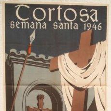 Carteles de Semana Santa: CARTEL SEMANA SANTA ,TORTOSA TARRAGONA 1946 , LITOGRAFIA, ILUSTRADOR LLORCA. Lote 25579520