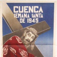 Carteles de Semana Santa: CARTEL SEMANA SANTA ,CUENCA 1945 , LITOGRAFIA, ILUSTRADOR M. CAUSADO. Lote 25579521