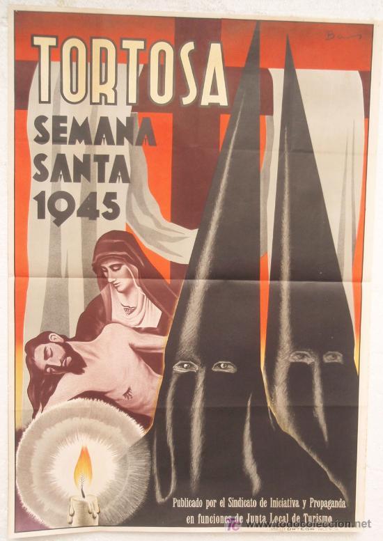CARTEL SEMANA SANTA ,TORTOSA 1945 , TARRAGONA , LITOGRAFIA, ILUSTRADOR BAS (Coleccionismo - Carteles Gran Formato - Carteles Semana Santa)