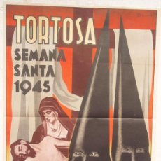 Carteles de Semana Santa: CARTEL SEMANA SANTA ,TORTOSA 1945 , TARRAGONA , LITOGRAFIA, ILUSTRADOR BAS. Lote 25579522