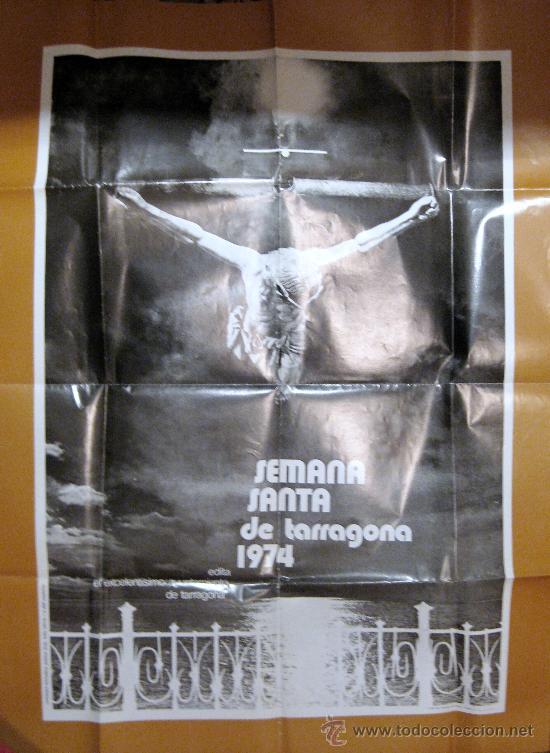 TARRAGONA. SEMANA SANTA. CARTEL 1974 (Coleccionismo - Carteles Gran Formato - Carteles Semana Santa)