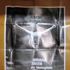 Carteles de Semana Santa: TARRAGONA. SEMANA SANTA. CARTEL 1974. Lote 25302255
