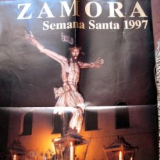 Carteles de Semana Santa: ZAMORA. SEMANA SANTA. CARTEL 1997. Lote 22748742