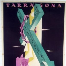 Carteles de Semana Santa: CARTEL TARRAGONA , 1955 , SEMANA SANTA, ORIGINAL , LITOGRAFIA , ILUSTRADOR PICO RIVERA. Lote 25927814