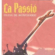 Carteles de Semana Santa: LA PASISIÓ - OLESA DE MONTSERRAT. Lote 21375786