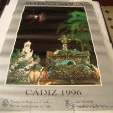 Carteles de Semana Santa: GRAN CARTEL SEMANA SANTA CADIZ, 1996 , 83 X 56 CM. Lote 21941091