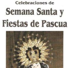 Carteles de Semana Santa: PROGRAMA SEMANA SANTA Y FIESTAS DE PASCUA CASAR DE CACERES.1994.. Lote 27516595
