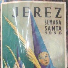 Carteles de Semana Santa: CARTEL SEMANA SANTA DE JEREZ 1958. Lote 22806427
