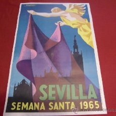 Carteles de Semana Santa: SEMANA SANTA DE SEVILLA. CARTEL DEL AÑO 1965.. Lote 24894622
