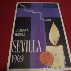 Carteles de Semana Santa: SEMANA SANTA DE SEVILLA. CARTEL DEL AÑO 1969.. Lote 24894659