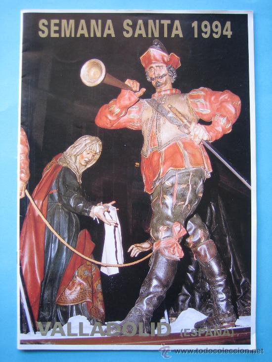 PROGRAMA SEMANA SANTA DE VALLADOLID AÑO 1994 (Coleccionismo - Carteles Gran Formato - Carteles Semana Santa)