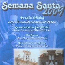 Carteles de Semana Santa: SEMANA SANTA 2009, PROGRAMA PREGON OFICIAL CONCATEDRAL DE SAN NICOLAS. Lote 27062074
