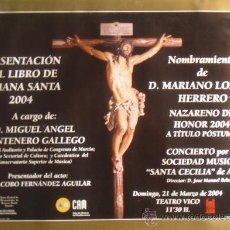 Carteles de Semana Santa: JUMILLA. MURCIA. PRESENTACIÓN LIBRO SEMANA SANTA 2004. 49'7 X 68'5 CM.. Lote 27787519