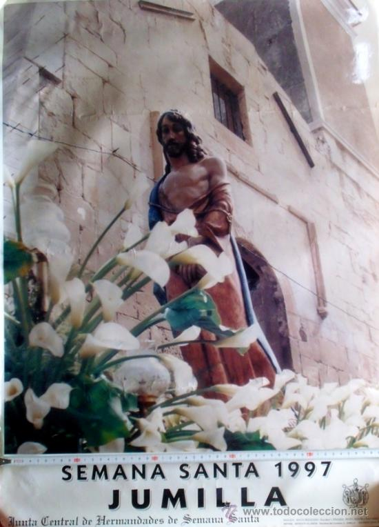 JUMILLA. MURCIA. SEMANA SANTA 1997. 69'4 X 61 CM. (Coleccionismo - Carteles Gran Formato - Carteles Semana Santa)