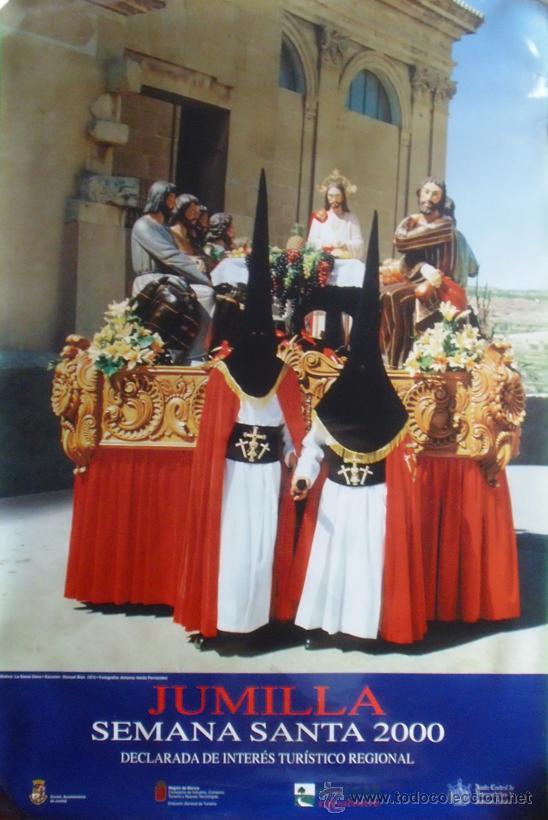 JUMILLA. MURCIA. SEMANA SANTA 2000. 67'4 X 45'5 CM. (Coleccionismo - Carteles Gran Formato - Carteles Semana Santa)