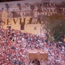 Carteles de Semana Santa: SEVILLA.SEMANA SANTA CARTEL 1987. Lote 28225376
