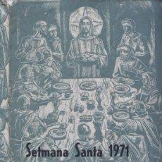 Affiches de Semaine Sainte: PROGRAMA SEMANA SANTA 1971 EN MATARÓ. Lote 28468176