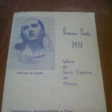 Carteles de Semana Santa: ANTIGUO DIPTICO SEMANA SANTA MURCIANA MURCIA SANTA CATALINA MURCIA 1974. Lote 29461141