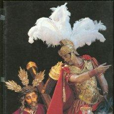 Carteles de Semana Santa: OBRA GRAFICA DEDICADA A LA SEMANA SANTA DE SEVILLA. DE REY A REO 1994. Lote 29567612