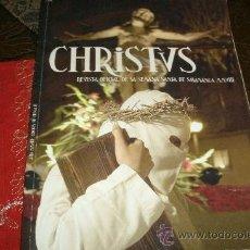 Carteles de Semana Santa: CHRISTUS REVISTA OFICIAL SEMANA SANTA DE SALAMANCA 2008 - TODAS LAS COFRADIAS Y MUCHAS FOTOS. Lote 29615322