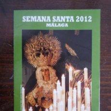Carteles de Semana Santa: ITINERARIO SEMANA SANTA MÁLAGA 2012. Lote 31267477