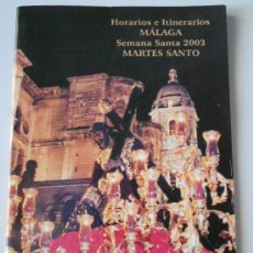 Carteles de Semana Santa: ITINERARIO SEMANA SANTA MALAGA AÑO 2003. Lote 32360274