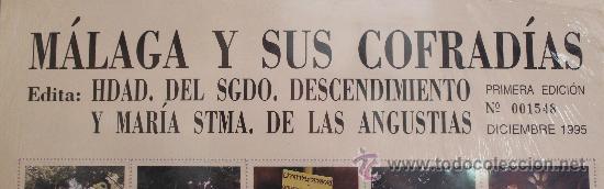 Carteles de Semana Santa: MÁLAGA Y SUS COFRADÍAS: 80 IMÁGENES DE LA SEMANA SANTA DE MALAGA EN FORMATO SELLO. NUMERADO 001548 - Foto 3 - 32684057