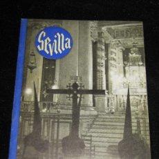 Carteles de Semana Santa: SEMANA SANTA SEVILLA - SEVILLA Y SUS FIESTAS PRIMAVERALES - EDITA AYUNTAMIENTO DE SEVILLA 1946. Lote 32830753