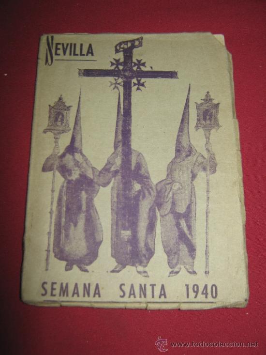 RARISIMO PROGRAMA DE SEMANA SANTA DE 1940 - EDITORIAL SEVILLANA (Coleccionismo - Carteles Gran Formato - Carteles Semana Santa)