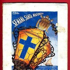 Carteles de Semana Santa: LIBRO REVISTA, PROGRAMA SEMANA SANTA MARINERA , VALENCIA ,1956 , ORIGINAL. Lote 33432176