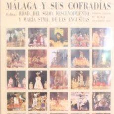 Carteles de Semana Santa: MÁLAGA Y SUS COFRADÍAS. 80 IMÁGENES FORMATO SELLO DE SEMANA SANTA DE MÁLAGA. NUMERADO 001911. Lote 34101879