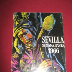 Carteles de Semana Santa: RARO PROGRAMA DE SEMANA SANTA DE SEVILLA DE 1966 GENTILEZA DE CIGARRILLOS GOYA. Lote 35321622