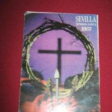 Carteles de Semana Santa: RARO PROGRAMA DE SEMANA SANTA DE SEVILLA DE 1967 GENTILEZA DE CIGARRILLOS GOYA. Lote 35321623