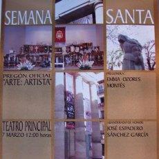 Carteles de Semana Santa: SEMANA SANTA ALICANTE- PREGÓN OFICIAL, PREGONERA EMMA OZORES, ABANDERADO JOSÉ ESPADERO-2010 33X50 CM. Lote 35527443