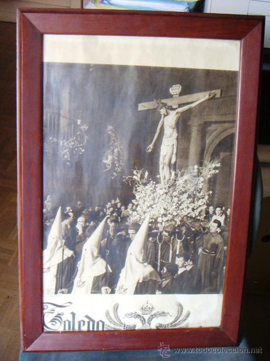 MAGNIFICO CUADRO MARCO DE MADERA CARTEL SEMANA SANTA TOLEDO AÑO 1955 CRISTO DE LA VEGA, FOURNIER. (Coleccionismo - Carteles Gran Formato - Carteles Semana Santa)