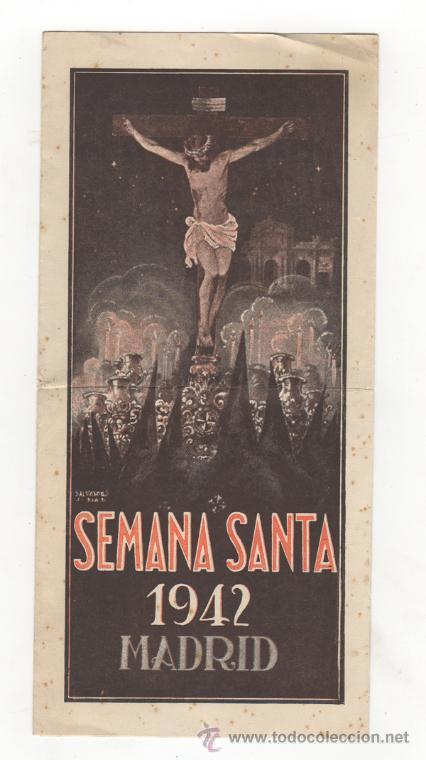 PROGRAMA SEMANA SANTA DE MADRID, 1942. HERMANDAD DE CRUZADOS DE LA FE. (Coleccionismo - Carteles Gran Formato - Carteles Semana Santa)