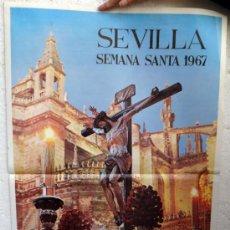 Carteles de Semana Santa: CARTEL SEMANA SANTA , SEVILLA 1967 , FOTO LUIS ARENAS , ORIGINAL, A. Lote 36615656